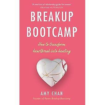 Breakup Bootcamp Hoe je Liefdesverdriet transformeert in Healing