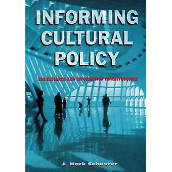 Informing Cultural Policy