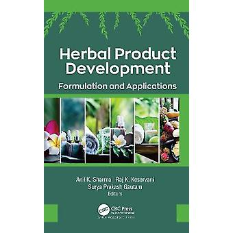 Herbal Product Development Formulation and Applications