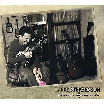 Larry Stephenson - What Really Matters [CD] USA import