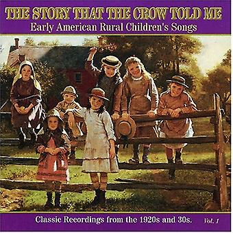 Story That the Crow Told Me - Story That the Crow Told Me: Vol. 1-20s & 30s-Early America [CD] USA import