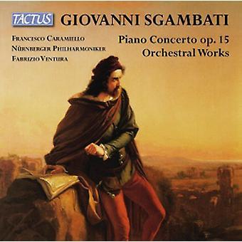 Sgambati - Pno Cto Op. 15 & Orch L Works [CD] USA import
