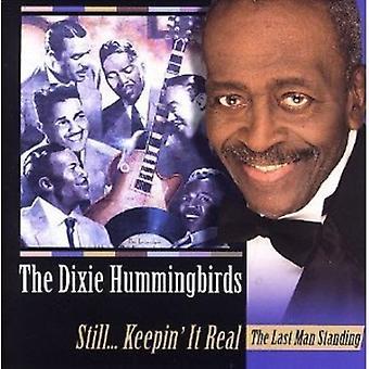Dixie Hummingbirds - Still Keeping It Real [CD] USA import