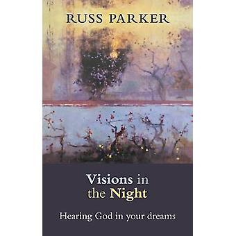 Visioita Night - kuulo Jumalan Russ Parker - 978 unelmiesi