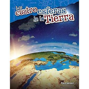 Las Cuatro Esferas de La Tierra (the Four Spheres of Earth) (Spanish