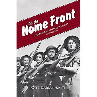 På hemmafronten av Kate Darian-Smith - 9780522856835 bok