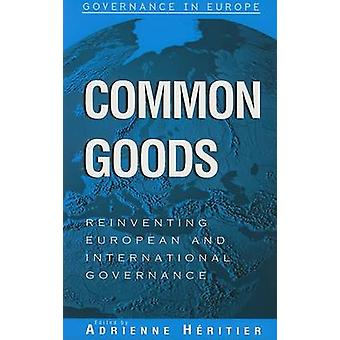 Beni comuni - reinventare la Governance di integrazione europea da Adrienne