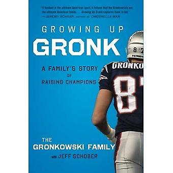 Växer upp Gronk: En familjs historia av att lyfta Champions