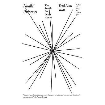 Universos paralelos: La búsqueda de otros mundos