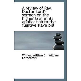 Un examen du sermon du révérend docteur Seigneur du droit supérieur, dans sa demande pour le fugitif...