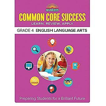Barron's gemeenschappelijke kern succes Grade 4 Ela werkmap (Barron's gemeenschappelijke kern succes werkmappen)