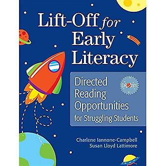 Lift-off for Early Literacy: Directed Reading Oportunities for Struggling Students
