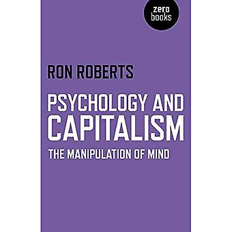 Psychology and Capitalism: The Manipulation of Mind
