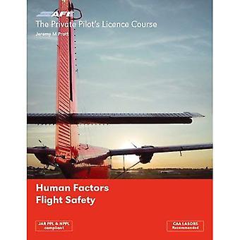 El curso de la licencia de pilotos privado: Factores humanos y seguridad de vuelo: v. 5