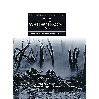 The Western Front 1917 - 1918