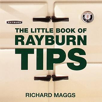 The Little Book of Rayburn Tips