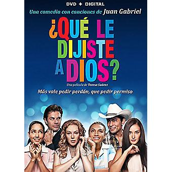 Que Le Dijiste a Dios [DVD] USA importieren