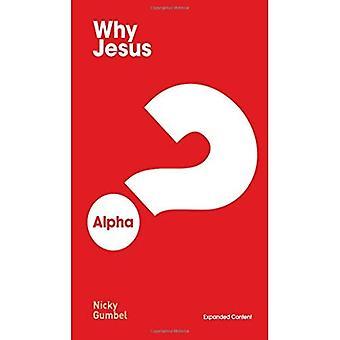 Varför Jesus? Utökade utgåvan