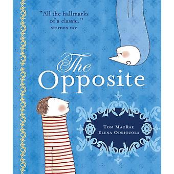 The Opposite by Tom MacRae - 9781842705735 Book