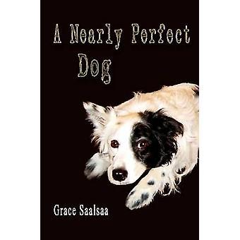 كلب ما يقرب من الكمال من Saalsaa & غريس