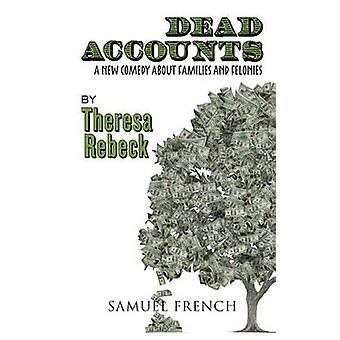 Dead Accounts by Rebeck & Theresa