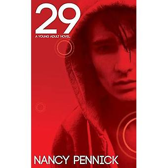 29 TwentyNine by Pennick & Nancy