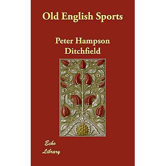 Gammel dansk Sports af Ditchfield & Peter Hampson
