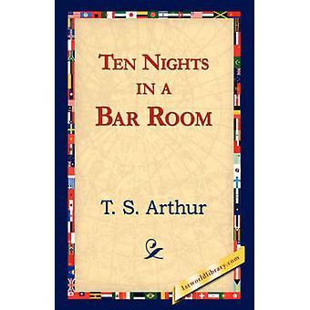 Ti netter i en Bar rom av Arthur & T. S.
