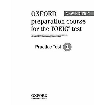 Oxford Preparation Course for the TOEIC(r) Test - Practice Test 1 - Tes