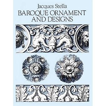 Baroque Ornament and Design by Jacques Stella - 9780486253787 Book
