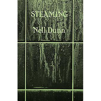 Steaming by Nell Dunn - 9780906399309 Book