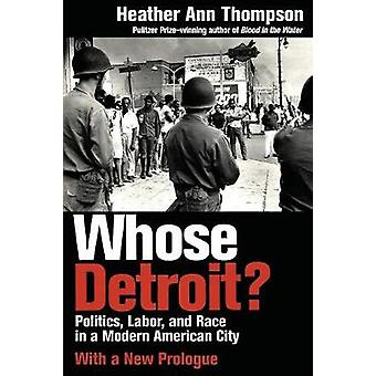Wiens Detroit? -Politiek-arbeid-en RAS in een moderne Amerikaanse stad