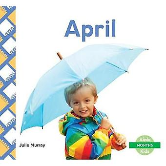 April by Julie Murray - 9781532100185 Book