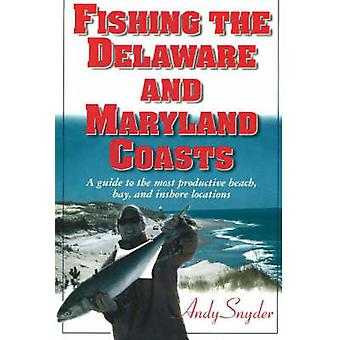 Fishing the Delaware and Maryland Coasts - A Guide to the Most Product