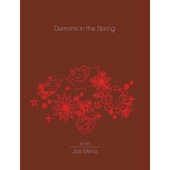 Demons in the Spring by Joe Meno - 9781933354477 Book