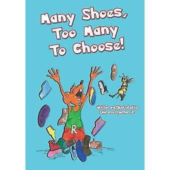 Beaucoup de chaussures trop nombreux à choisir par Engerman Jr et Lawrence