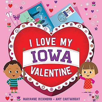 I Love My Iowa Valentine by Marianne Richmond - 9781492659891 Book