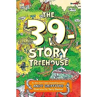 The 39-Story Treehouse by Andy Griffiths - Terry Denton - 97812500751