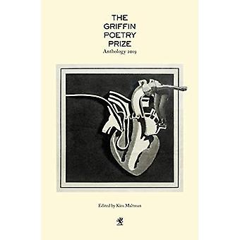 The 2019 Griffin Poetry Prize Anthology: A Selection of the Shortlist