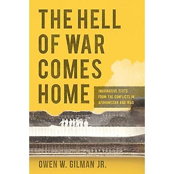 Hell of War Comes Home by Owen W Gilman Jr