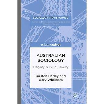 Australian Sociology by Harley & Kirsten