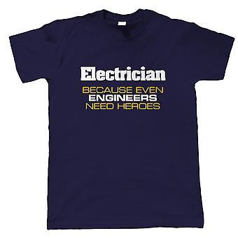Elektriker, även ingenjörer behöver hjältar, Mens Funny T-Shirt - Gift honom pappa