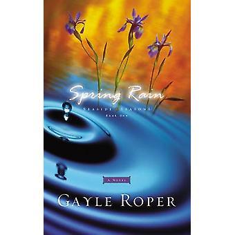Spring Rain by Roper & Gayle