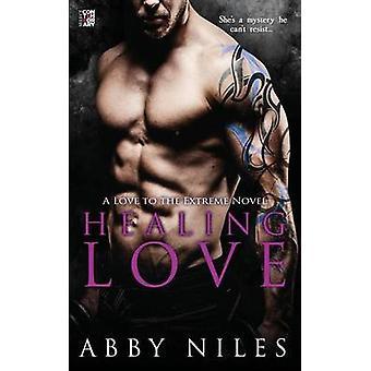 Healing Love by Niles & Abby