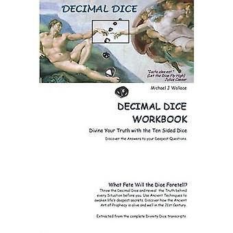Decimal Dice Workbook by Wallace & Michael J