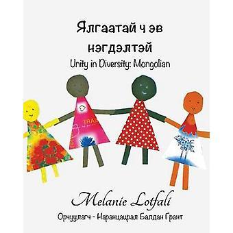 Unity in Diversity  Mongolian by Lotfali & Melanie