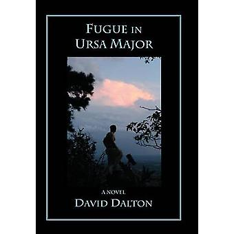 Fugue in Ursa Major by Dalton & David