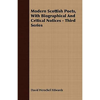 Modern Scottish Poets With Biographical And Critical Notices  Third Series by Edwards & David Herschell
