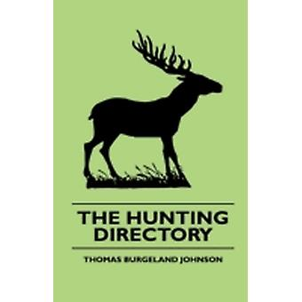 The Hunting Directory by Johnson & Thomas Burgeland
