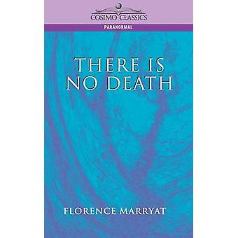 There Is No Death by Marryat & Florence